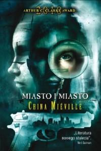 Miasto-i-Miasto-China-Miville-_bc22097